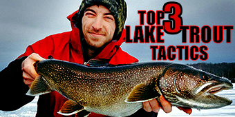 Top 3 Lake Trout Tactics