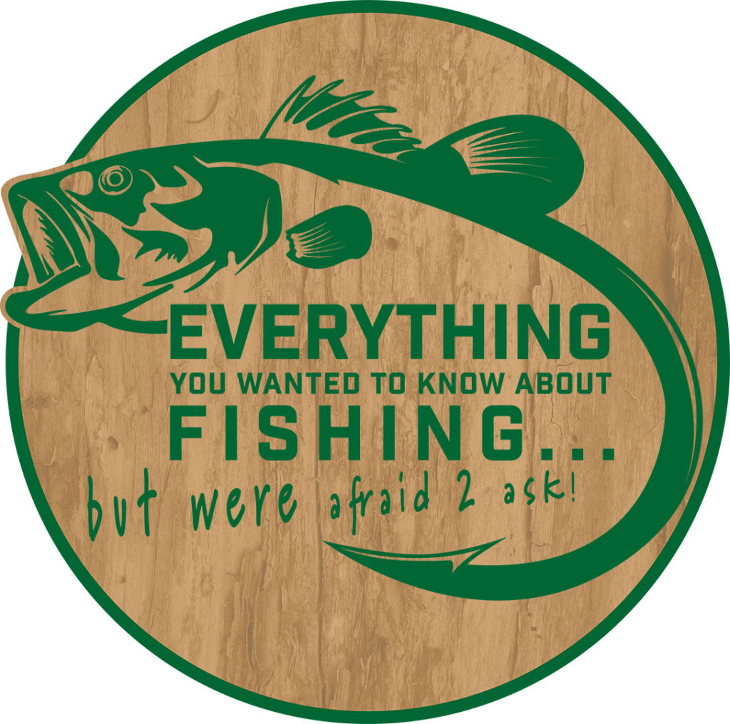 Live 2 Fish EVERYTHING You Wanted to Know About FISHING... but were afraid 2 ask! Everything Fishing