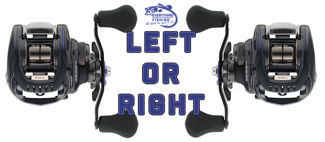 Should I Use a Left or Right Hand Casting Reel